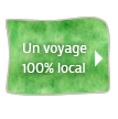 voyages 100% local